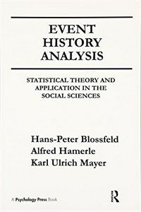 Event history analysis : statistical theory and application in the social sciences