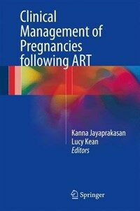 Clinical management of pregnancies following ART [electronic resource]