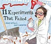 11 Experiments That Failed (Hardcover)