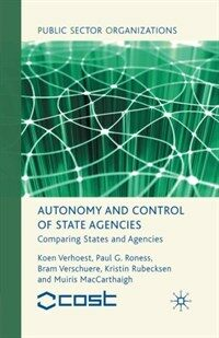 Autonomy and control of state agencies : comparing states and agencies