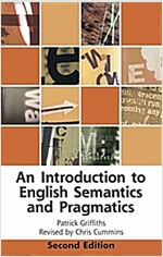 An Introduction to English Semantics and Pragmatics (Paperback, 2nd ed.)