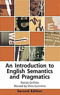 An Introduction to English Semantics and Pragmatics (Paperback, 2nd ed.)