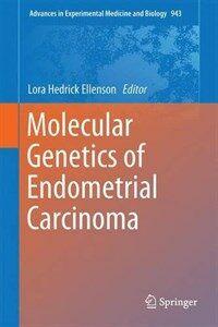 Molecular genetics of endometrial carcinoma [electronic resource]