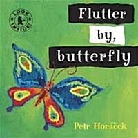 Flutter by, Butterfly (Board Book)
