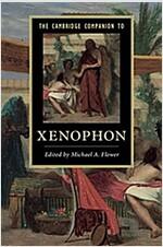 The Cambridge Companion to Xenophon (Hardcover)