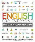 English for Everyone English Grammar Guide : A comprehensive visual reference (Paperback)