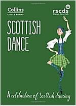 Scottish Dance : A Celebration of Scottish Dancing (Paperback)