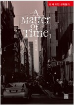 A Matter of Time 01