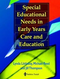 Special educational needs in early years care and education