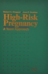 High-risk pregnancy : a team approach 2nd ed