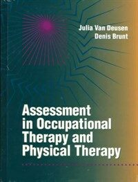 Assessment in occupational therapy and physical therapy