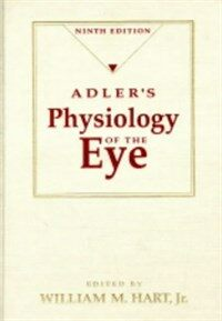 Adler's physiology of the eye: clinical application 9th ed