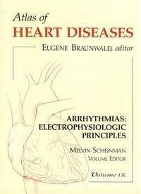 Arrhythmias : electrophysiologic principles