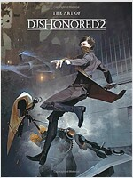 The Art of Dishonored 2 (Hardcover)