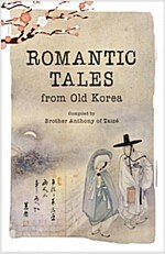 Romantic Tales from Old Korea (Paperback)