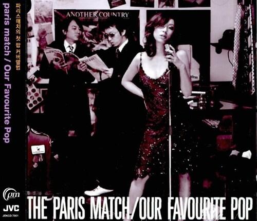 Paris Match - Our Favourite Pop