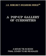 J.K. Rowling's Wizarding World: A Pop-Up Gallery of Curiosities (Hardcover)