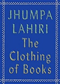The Clothing of Books (Paperback)