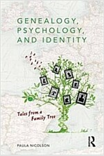 Genealogy, Psychology and Identity : Tales from a family tree (Paperback)
