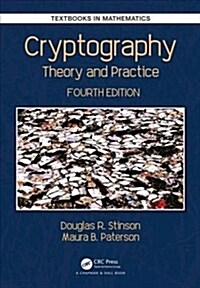 Cryptography : Theory and Practice (Hardcover, 4 New edition)