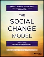The Social Change Model: Facilitating Leadership Development (Paperback)