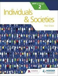 Individuals and Societies for the IB MYP 2 (Paperback)