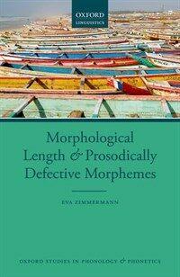 Morphological length and prosodically defective morphemes