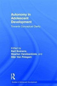 Autonomy in adolescent development : towards conceptual clarity