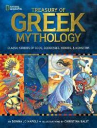Treasury of Greek Mythology: Classic Stories of Gods, Goddesses, Heroes & Monsters (Hardcover, Reinforced Libr)