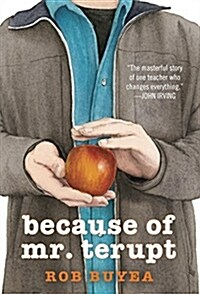 Because of Mr. Terupt (Paperback)