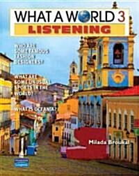 What a World Listening 3: Amazing Stories from Around the Globe (Paperback)