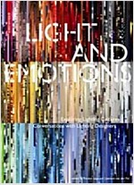 Light and Emotions: Exploring Lighting Cultures. Conversations with Lighting Designers (Hardcover)