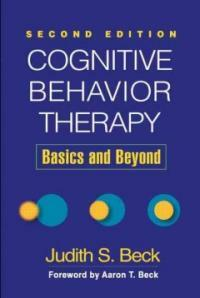 Cognitive behavior therapy : basics and beyond 2nd ed