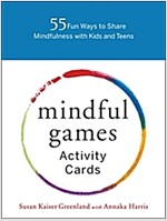 Mindful Games Activity Cards: 55 Fun Ways to Share Mindfulness with Kids and Teens (Other)
