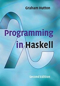 Programming in Haskell (Paperback, 2 Revised edition)
