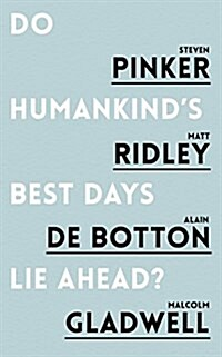 Do Humankinds Best Days Lie Ahead? (Paperback)