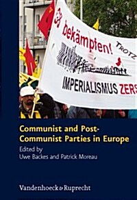 Communist and Post-Communist Parties in Europe (Hardcover)