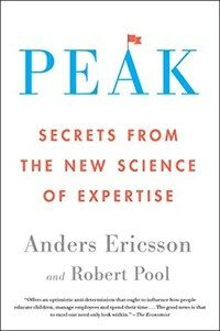 Peak: Secrets from the New Science of Expertise (Paperback)