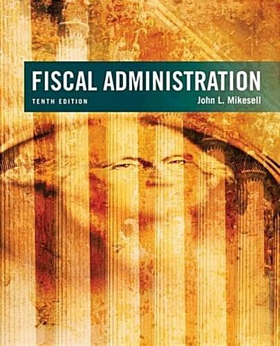 Fiscal Administration (Hardcover)