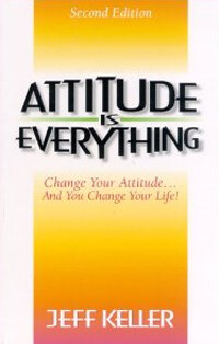Attitude Is Everything (Paperback, 2nd)