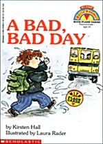 A Bad, Bad Day (Paperback)