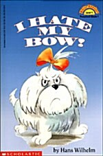 I Hate My Bow (Paperback)