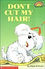 Dont Cut My Hair! (Paperback)