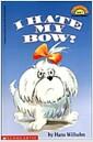 [중고] I Hate My Bow (Paperback)