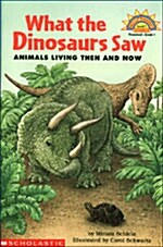 What the Dinosaurs Saw (Paperback)
