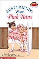 Best Friends Wear Pink Tutus (Paperback)