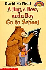 A Bug, a Bear, and a Boy Go to School (Paperback)