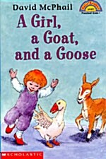 A Girl, a Goat, and a Goose (Paperback)