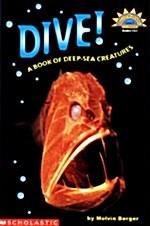 Dive! a Book of Deep-Sea Creatures (Paperback)