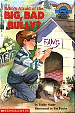 Whos Afraid of the Big Bad Bully? (Paperback)